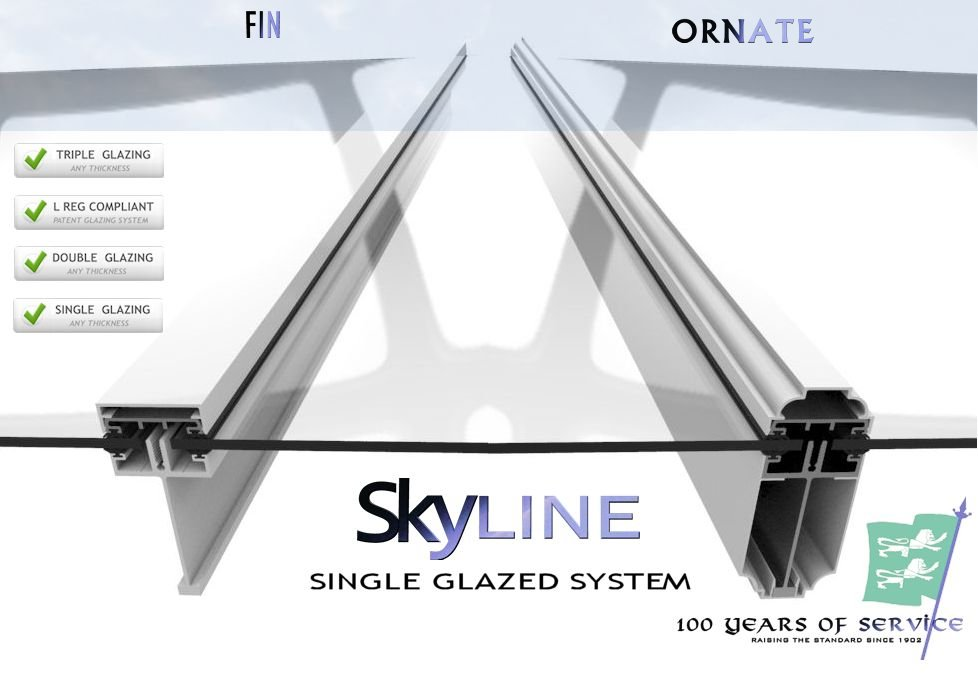 Skyline single glazed system